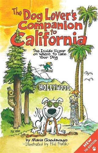 9781598807431: The Dog Lover's Companion to California: The Inside Scoop on Where to Take Your Dog (Dog Lover's Companion Guides)
