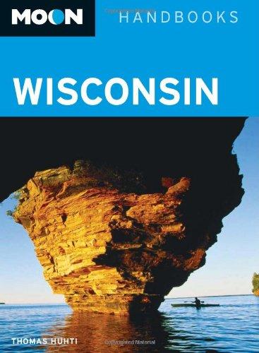 9781598807455: Moon Wisconsin (Moon Handbooks)