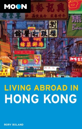9781598807554: Moon Living Abroad in Hong Kong