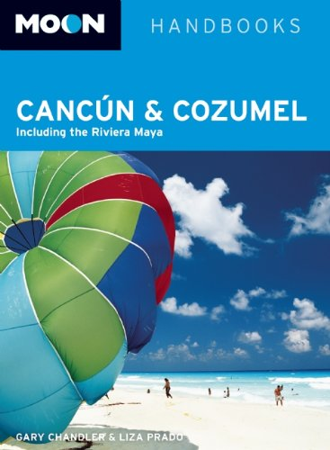 9781598807813: Moon Cancún and Cozumel: Including the Riviera Maya (Moon Handbooks)