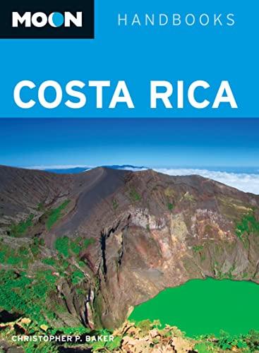 9781598807837: Moon Costa Rica (Moon Handbooks)