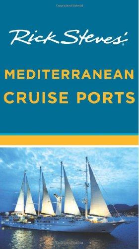9781598808360: Rick Steves' Mediterranean Cruise Ports
