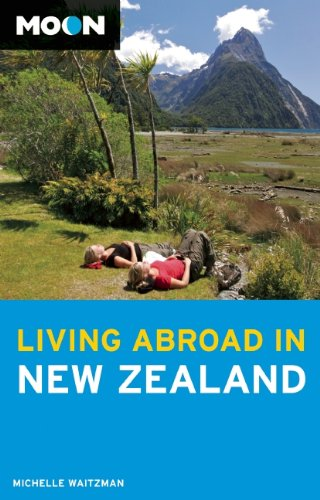 9781598808872: Moon Living Abroad in New Zealand
