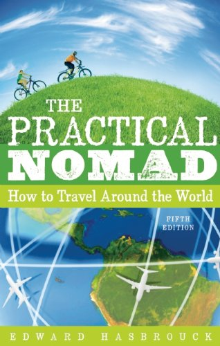 9781598808889: The Practical Nomad: How to Travel Around the World