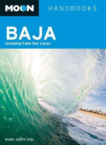 Moon Handbooks: Moon Baja : Including Cabo San Lucas