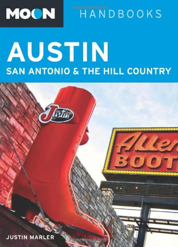 9781598808957: Moon Austin, San Antonio and the Hill Country (Moon Handbooks)