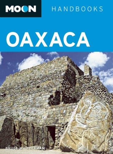 9781598809244: Moon Oaxaca (Moon Handbooks)