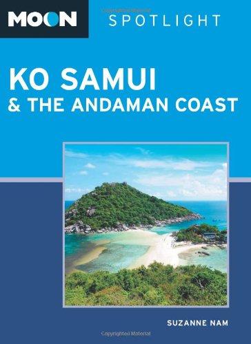 9781598809701: Moon Spotlight Ko Samui & the Andaman Coast