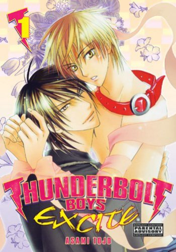 Thunderbolt Boys Excite Volume 1 (v. 1): Tojo, Asami