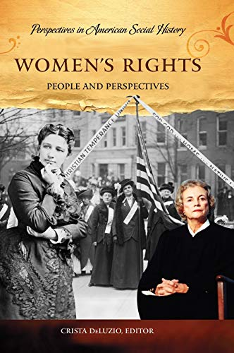 9781598841145: Women's Rights: People and Perspectives (Perspectives in American Social History)