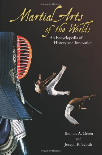 9781598842432: Martial Arts of the World: An Encyclopedia of History and Innovation
