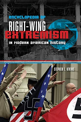 9781598843507: Encyclopedia of Right-Wing Extremism In Modern American History