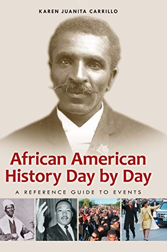 9781598843606: African American History Day by Day: A Reference Guide to Events