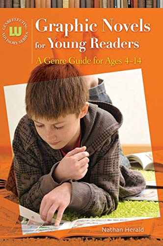 9781598843958: Graphic Novels for Young Readers: A Genre Guide for Ages 4–14 (Genreflecting Advisory Series)
