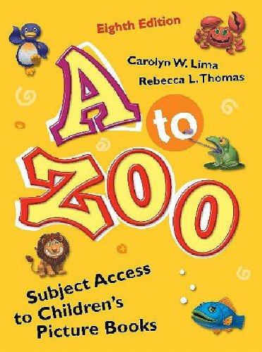 9781598844061: A to Zoo: Subject Access to Children's Picture Books, 8th Edition (Children's and Young Adult Literature Reference)