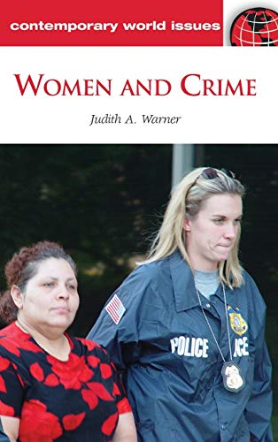 9781598844238: Women and Crime: A Reference Handbook (Contemporary World Issues)