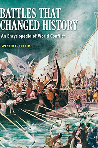 9781598844290: Battles that Changed History: An Encyclopedia of World Conflict