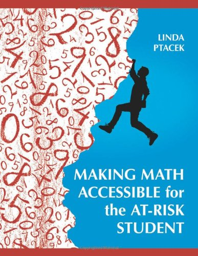 9781598845907: Making Math Accessible for the At-Risk Student: Grades 7-12 (Teacher Ideas Press)