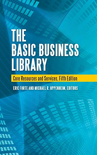 9781598846119: The Basic Business Library: Core Resources and Services