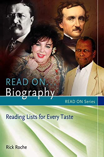 9781598847017: Read On...Biography: Reading Lists for Every Taste (Read On Series)