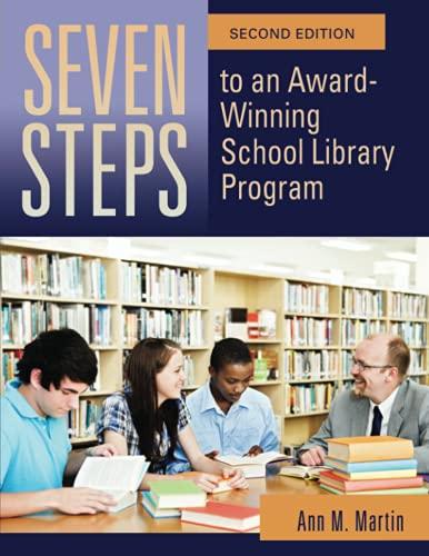 9781598847666: Seven Steps to an Award-Winning School Library Program, 2nd Edition