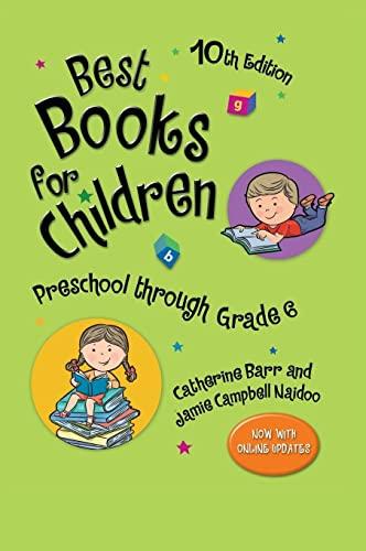 9781598847819: Best Books for Children: Preschool through Grade 6, 10th Edition