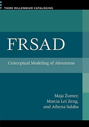 FRSAD Conceptual Modeling of Aboutness: Zeng, Marcia Lei