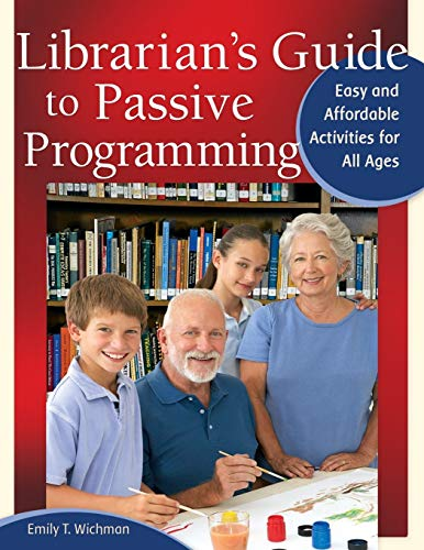 9781598848953: Librarian's Guide to Passive Programming: Easy and Affordable Activities for All Ages