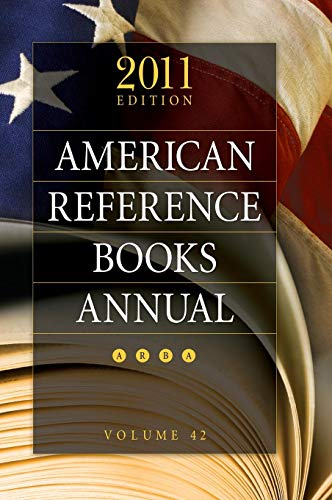 9781598849141: American Reference Books Annual: 2011 Edition, Volume 42