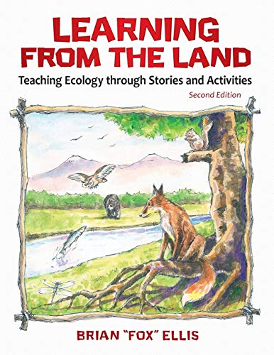 9781598849189: Learning from the Land: Teaching Ecology through Stories and Activities, 2nd Edition