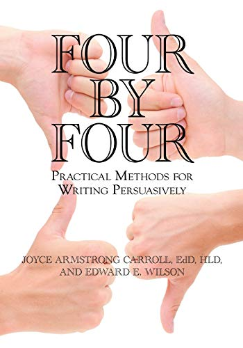 Four by Four: Practical Methods for Writing: Joyce Armstrong Carroll,