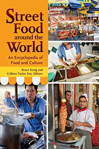 9781598849547: Street Food around the World: An Encyclopedia of Food and Culture