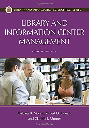 9781598849882: Library and Information Center Management, 8th Edition (Library and Information Science Text)
