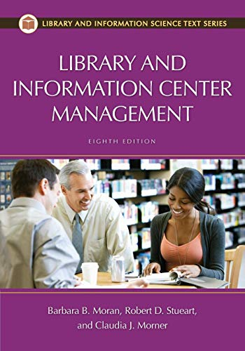 9781598849899: Library and Information Center Management, 8th Edition (Library and Information Science Text)