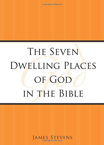 9781598860054: The Seven Dwelling Places of God in the Bible