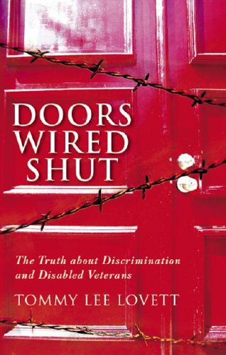 9781598861280: Doors Wired Shut: The Truth about Discrimination and Disabled Veterans
