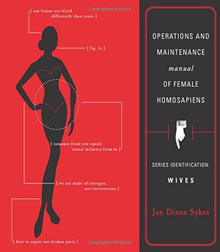 Operations and Maintenance Manual for Female Homosapiens: Jan Sykes