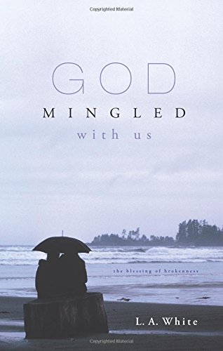 God Mingled With Us: L.A. White
