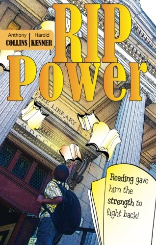 9781598864694: Rip Power: Reading gave him the strength to fight back!