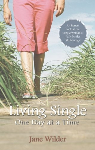 Living Single One Day at a Time: Wilder, Jane