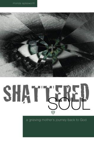 Shattered Soul: Ayleswroth, Rhonda