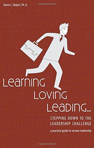 Learning, Loving, Leading: Sherri C. Hebert