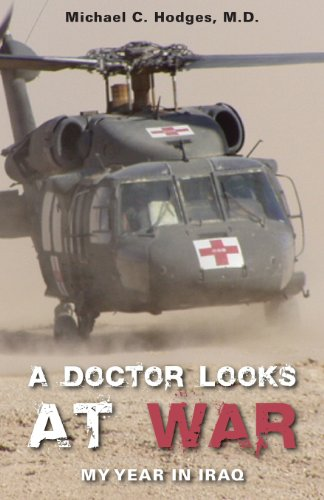 9781598865943: A Doctor Looks at War: My Year in Iraq