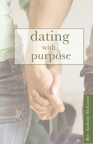 9781598866216: Dating with Purpose