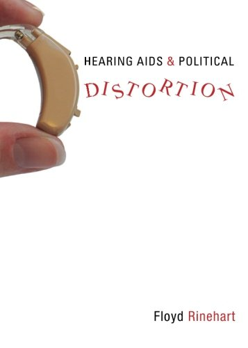 9781598867169: Hearing Aids & Political Distortion
