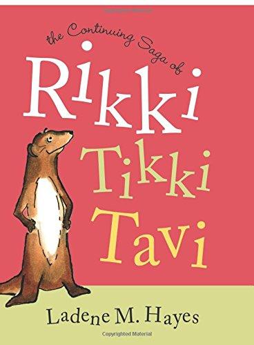 9781598867862: The Continuing Saga of Rikki Tikki Tavi