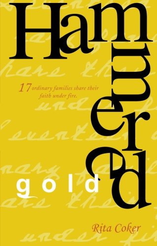 Hammered Gold: Rita Coker