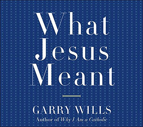 9781598870176: What Jesus Meant