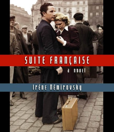Suite Francaise (A Novel) (9781598870206) by Irene Nemirovsky