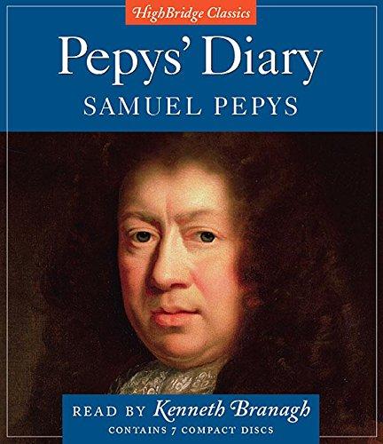 Pepys' Diary (Highbridge Classics): Samuel  Pepys